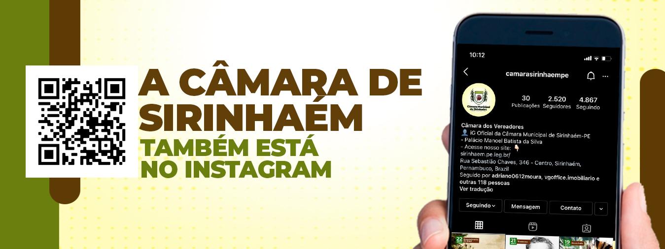Câmara Municipal de Sirinhaém também está no Instagram